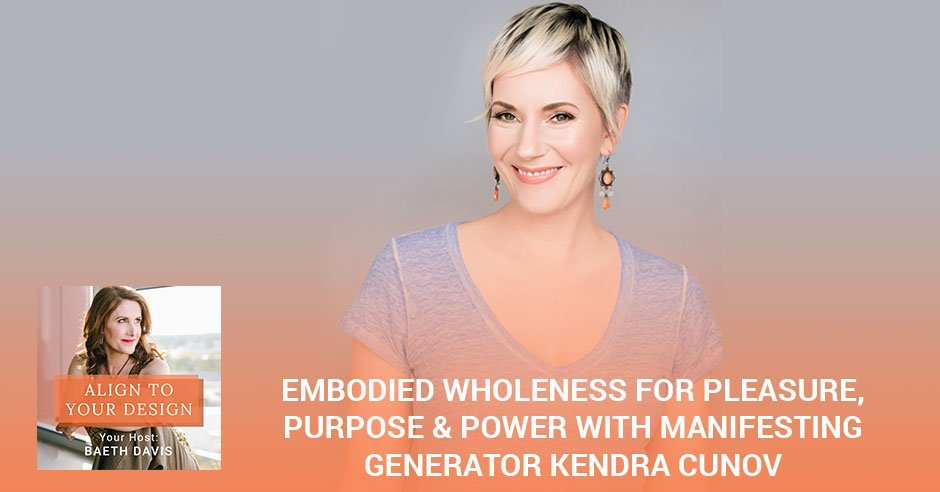 AYD 1 Kendra Cunov | Embodied Wholeness